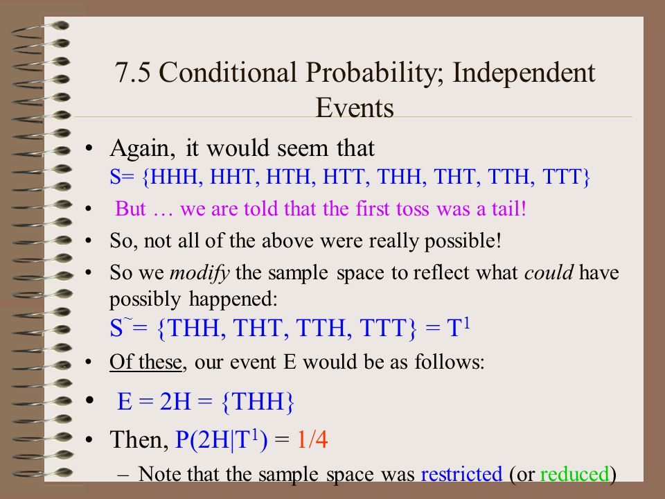 7.5 Conditional Probability; Independent Events –#10) Two cards are drawn without replacement from an ordinary deck.