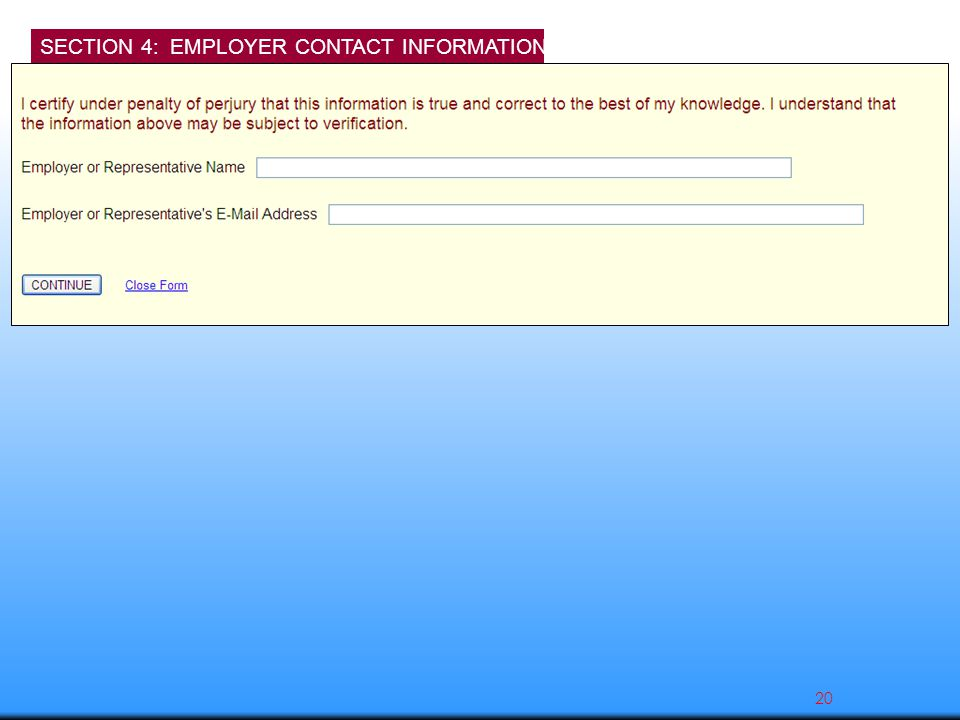 SECTION 4: EMPLOYER CONTACT INFORMATION 20