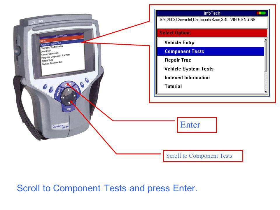 Enter Scroll to Component Tests Scroll to Component Tests and press Enter.