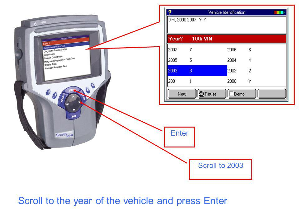 Scroll to 2003 Enter Scroll to the year of the vehicle and press Enter
