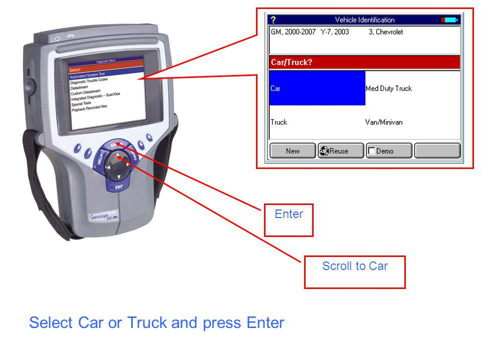 Scroll to Car Enter Select Car or Truck and press Enter
