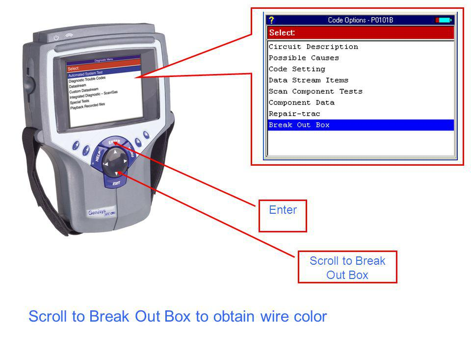 Scroll to Break Out Box Enter Scroll to Break Out Box to obtain wire color