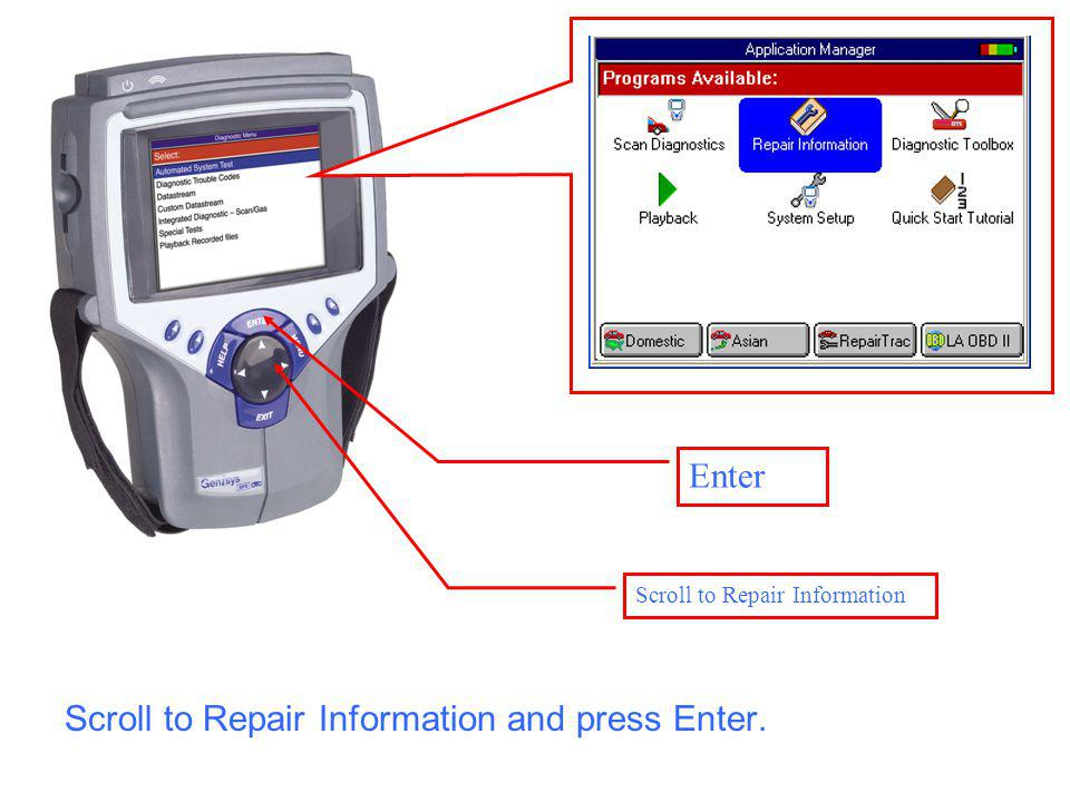 Enter Scroll to Repair Information Scroll to Repair Information and press Enter.