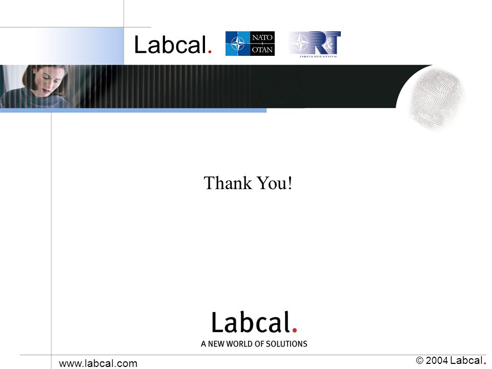 Labcal. © 2004 Labcal. www.labcal.com Thank You!