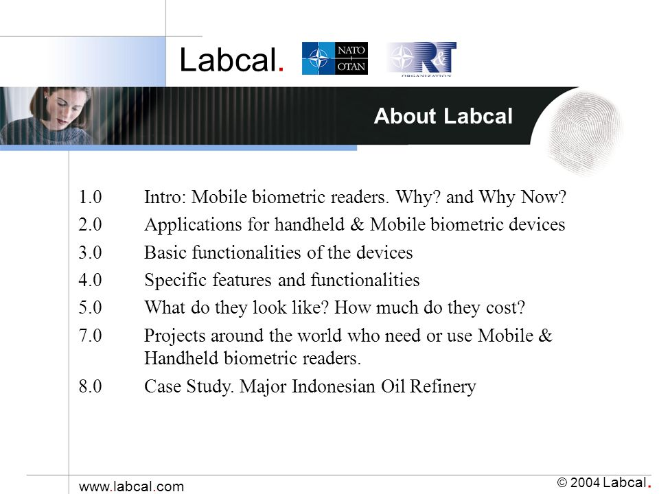 Labcal. © 2004 Labcal. www.labcal.com About Labcal 1.0Intro: Mobile biometric readers.