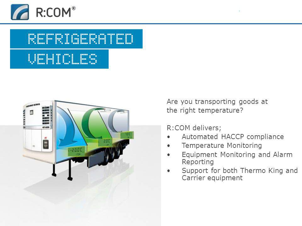 Are you transporting goods at the right temperature.