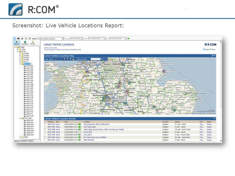 Fleet Management | R:COM ® Reports Software Screenshot: Live Vehicle Locations Report: