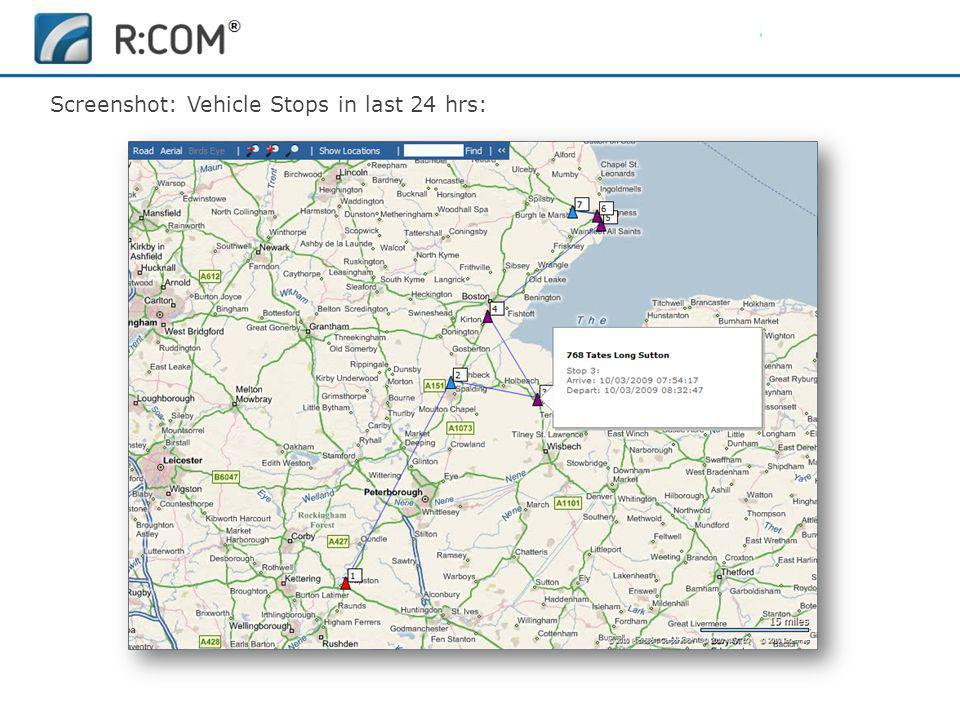 Fleet Management | R:COM ® Reports Software Screenshot: Vehicle Stops in last 24 hrs: