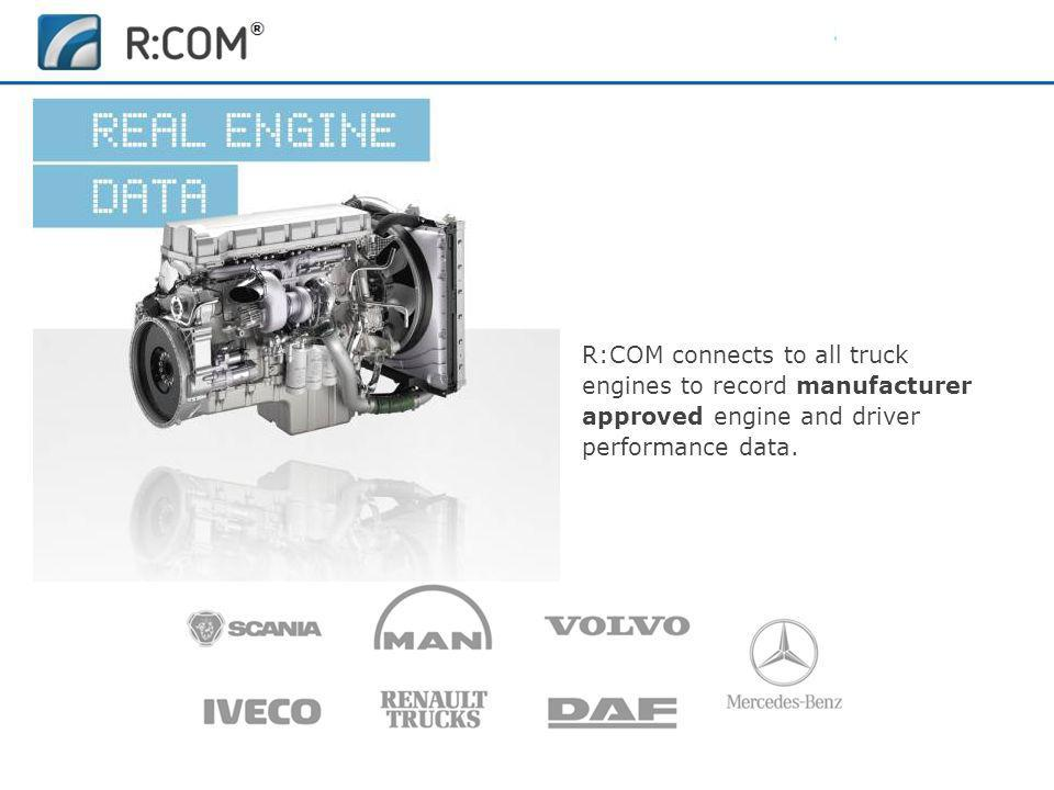 R:COM connects to all truck engines to record manufacturer approved engine and driver performance data.