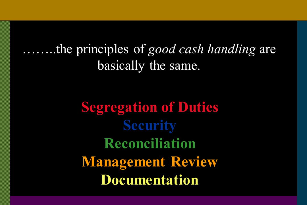 What is included in Cash Handling .Its not just cash.