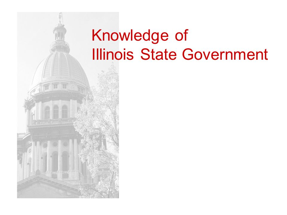 Knowledge of Illinois State Government
