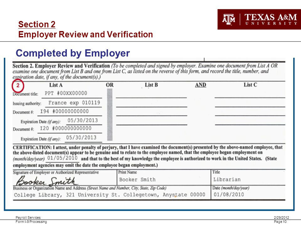 Payroll Services Form I-9 Processing 2/29/2012 Page 10 Section 2 Employer Review and Verification Completed by Employer