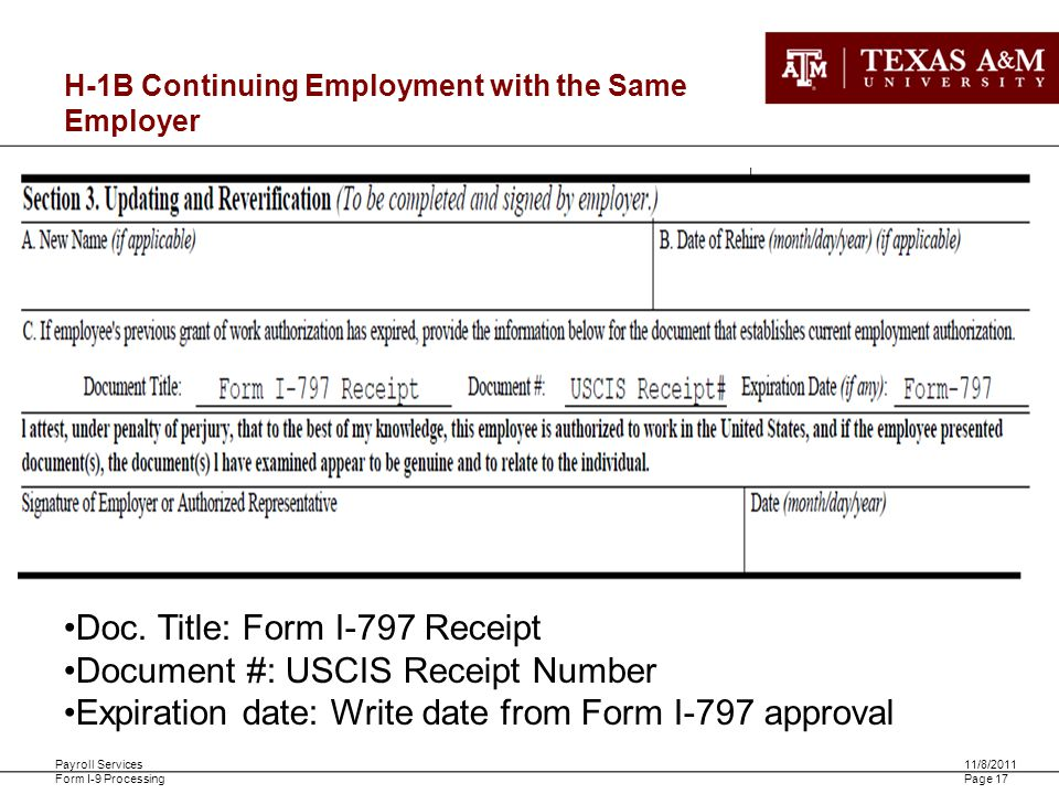 Payroll Services Form I-9 Processing 11/8/2011 Page 17 H-1B Continuing Employment with the Same Employer Doc. Title: Form I-797 Receipt Document #: US