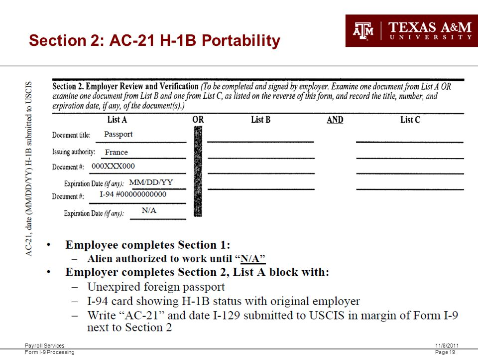 Payroll Services Form I-9 Processing 11/8/2011 Page 19 Section 2: AC-21 H-1B Portability