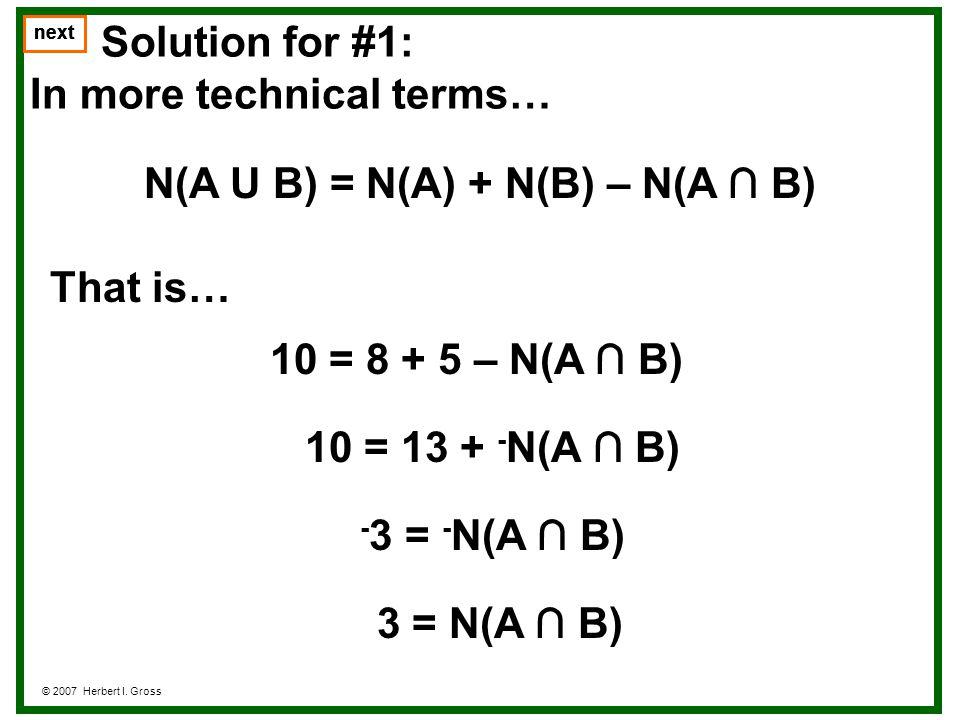 Problem #5 © 2007 Herbert I.Gross next Let A = {(x,y):y = 4x + 7} and let B = {(x,y):y = 2x + 13}.