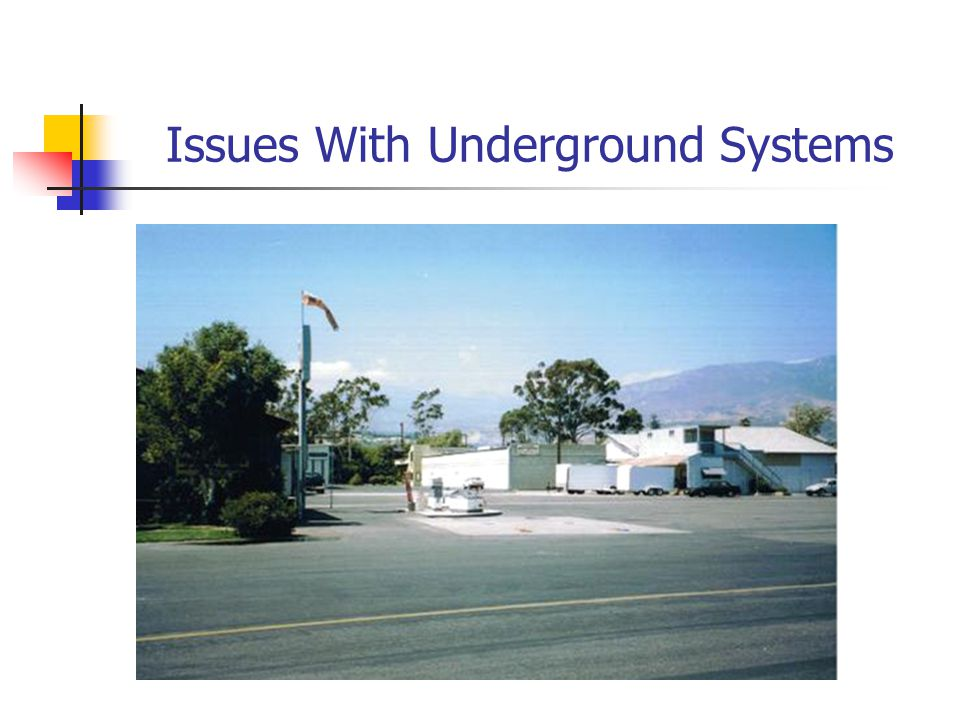 Issues With Underground Systems