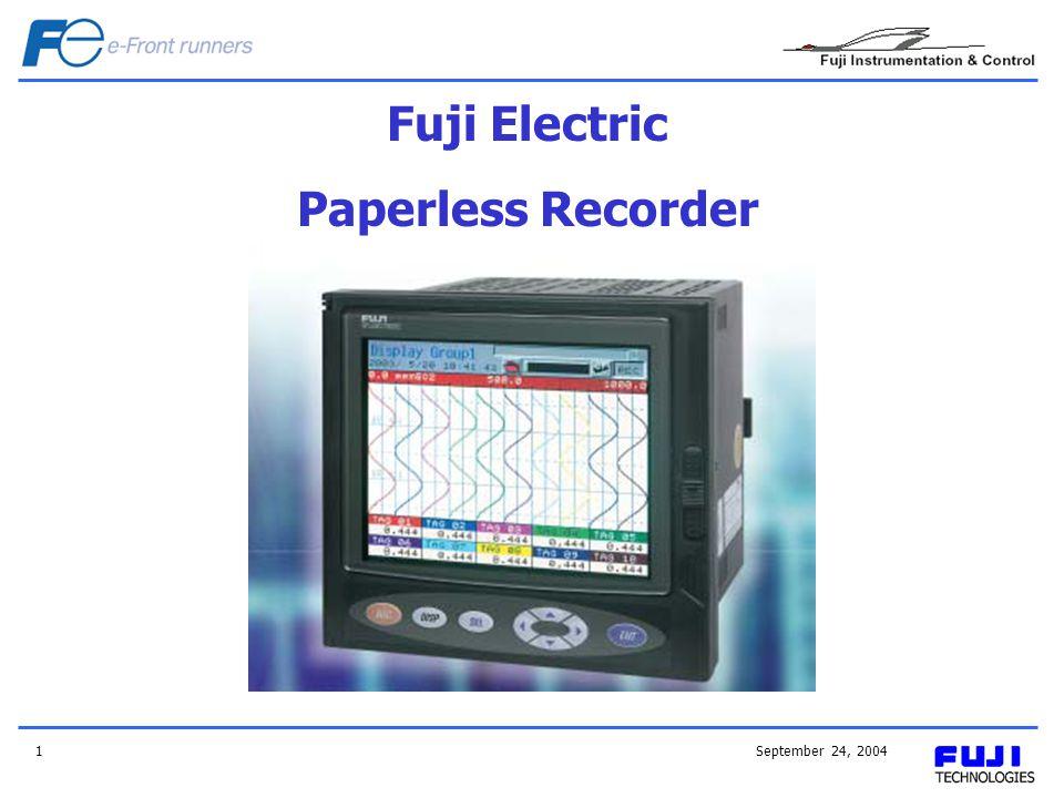 September 24, 20041 Fuji Electric Paperless Recorder