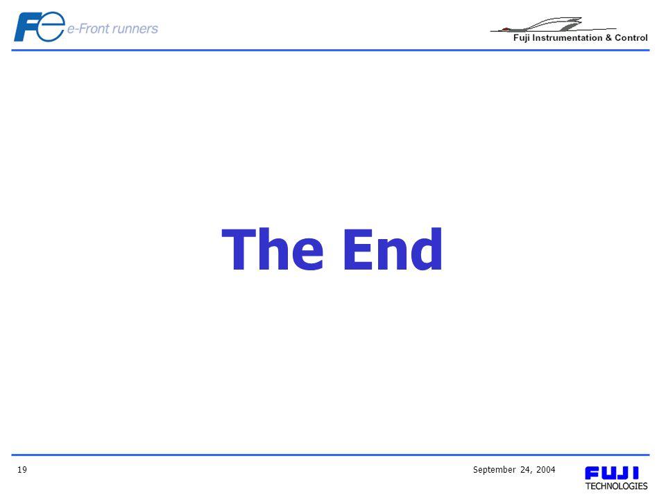 September 24, 200419 The End