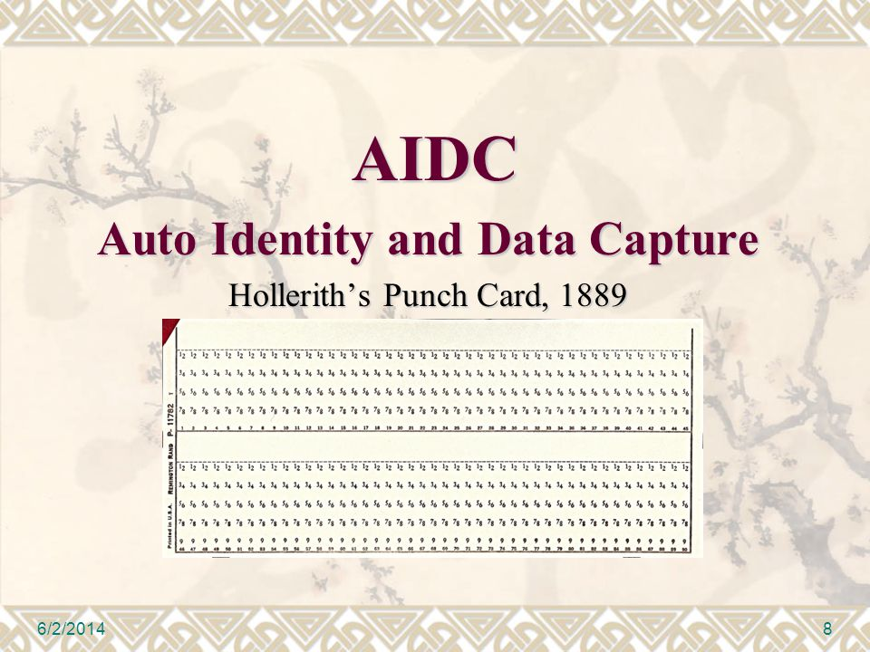 AIDC Auto Identity and Data Capture Holleriths Punch Card, 1889 6/2/20148
