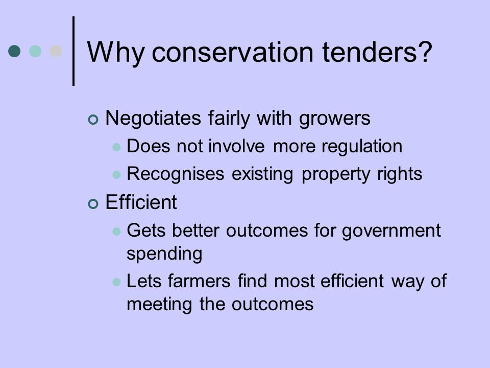 Why conservation tenders.
