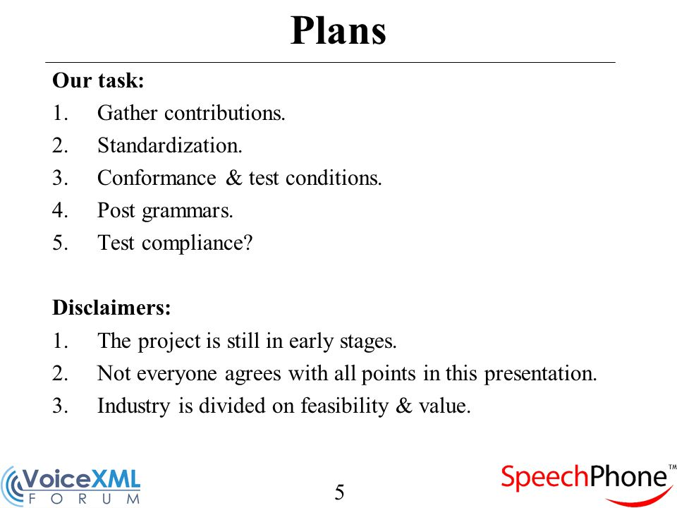 6 Project Guidelines 1.Try to create a single grammar for each purpose.