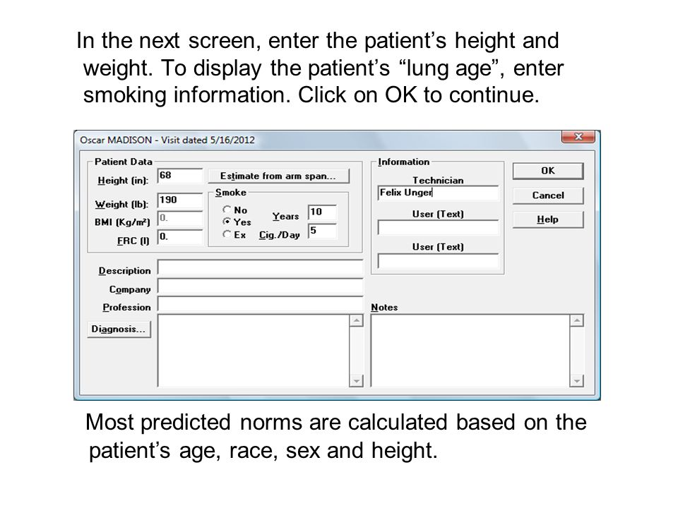 In the next screen, enter the patients height and weight.