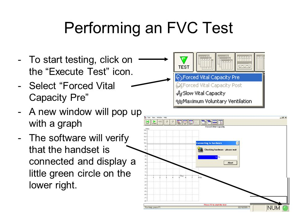 Performing an FVC Test -To start testing, click on the Execute Test icon.