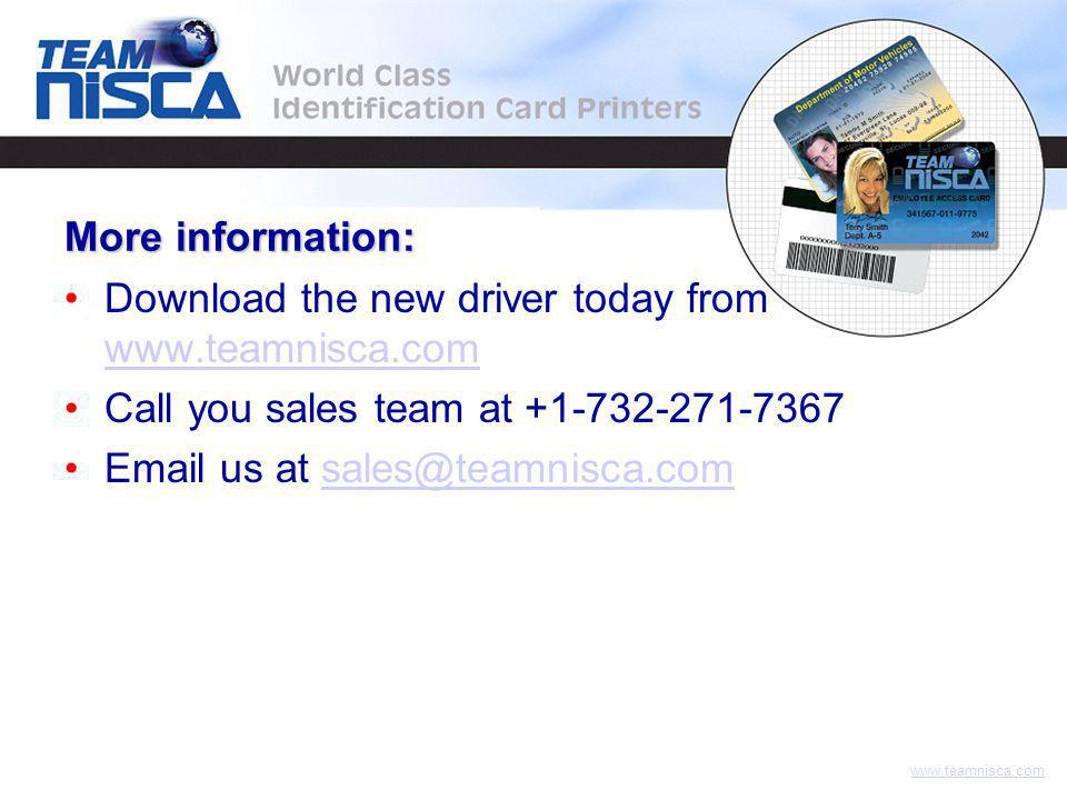 www.teamnisca.com Download the new driver today from www.teamnisca.com www.teamnisca.com Call you sales team at +1-732-271-7367 Email us at sales@teamnisca.comsales@teamnisca.com More information: