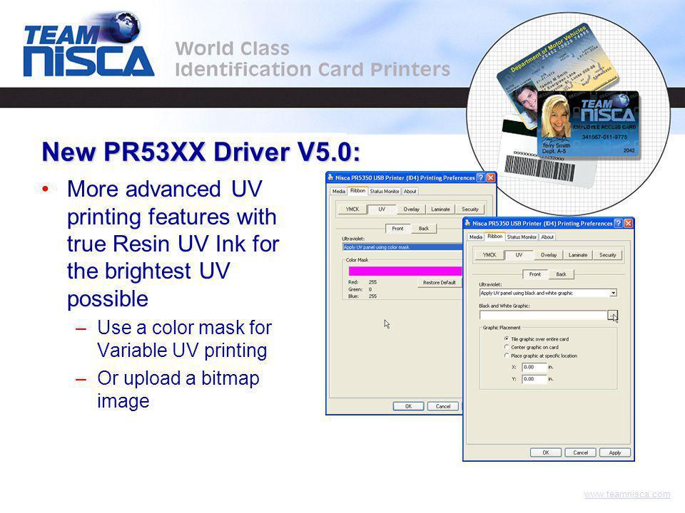 www.teamnisca.com New PR53XX Driver V5.0: Variable UV Static UV