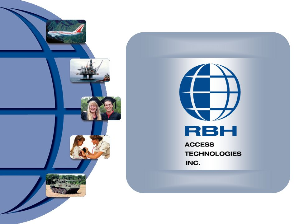 Visit our website: www.rbh-access.com We welcome your questions…