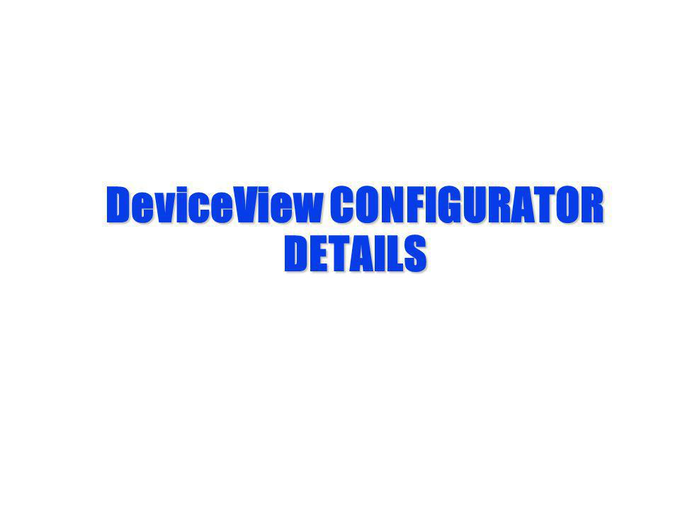 DeviceView CONFIGURATOR DETAILS