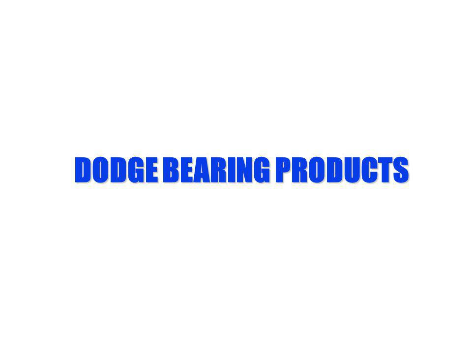 DODGE BEARING PRODUCTS