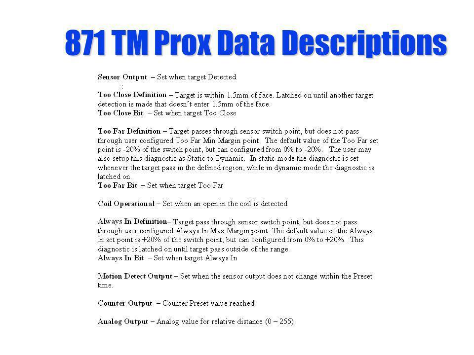 871 TM Prox Data Descriptions