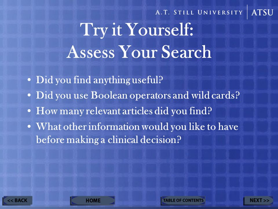 Did you find anything useful. Did you use Boolean operators and wild cards.