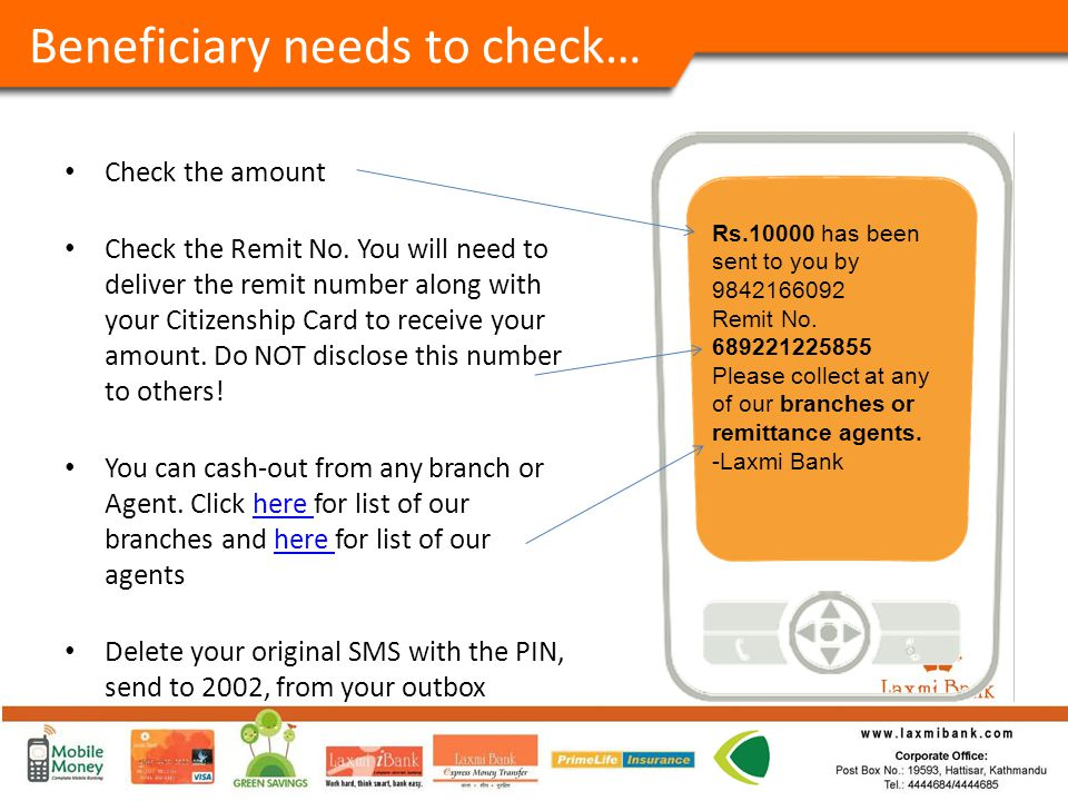 Beneficiary needs to check… Check the amount Check the Remit No.