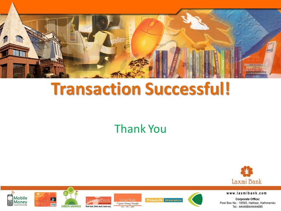 Transaction Successful! Thank You