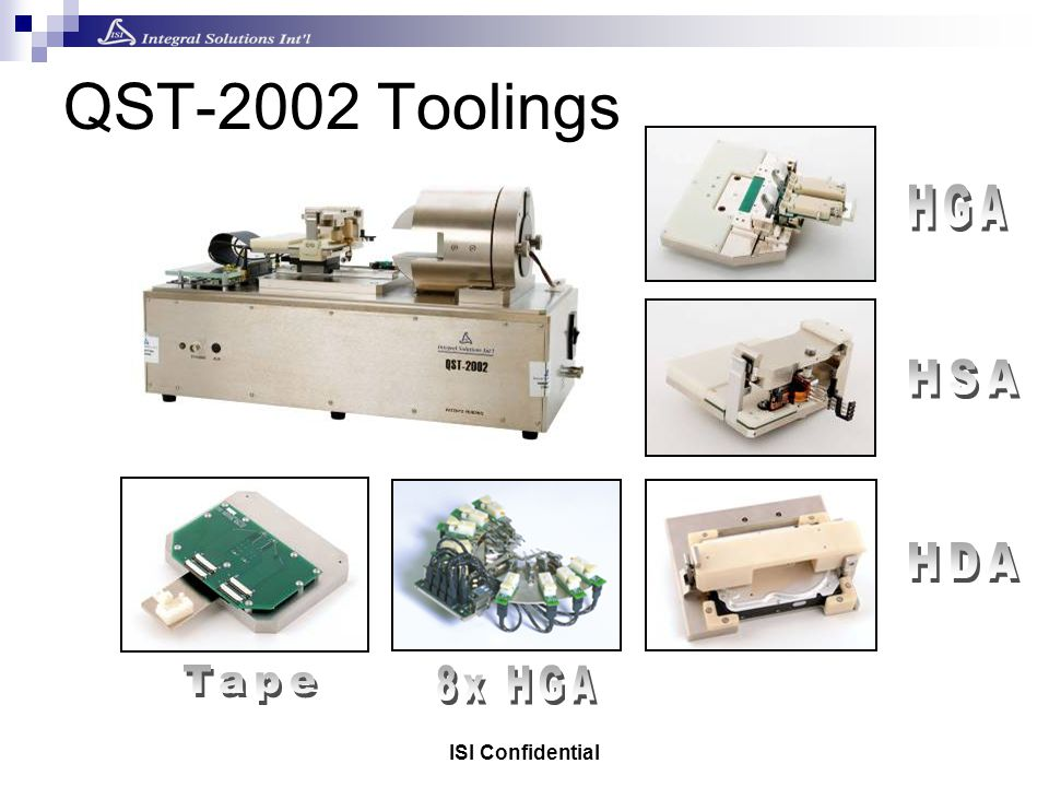 ISI Confidential QST-2002 Toolings