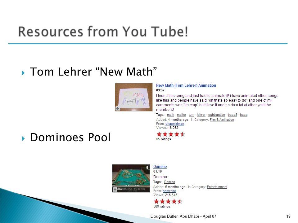 Tom Lehrer New Math Dominoes Pool 19Douglas Butler: Abu Dhabi - April 07