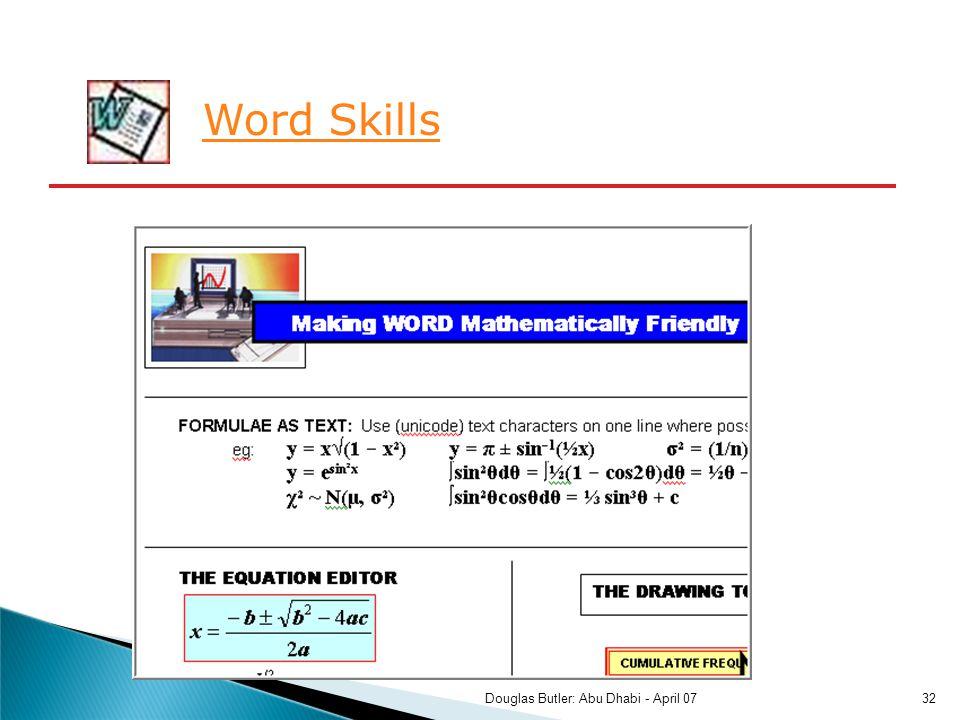 Word Skills 32Douglas Butler: Abu Dhabi - April 07