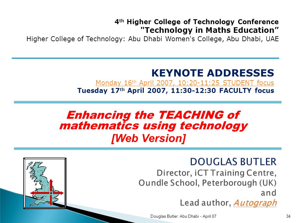 Enhancing the TEACHING of mathematics using technology [Web Version] KEYNOTE ADDRESSES Monday 16 th April 2007, 10:20-11:25 STUDENT focus Monday 16 th