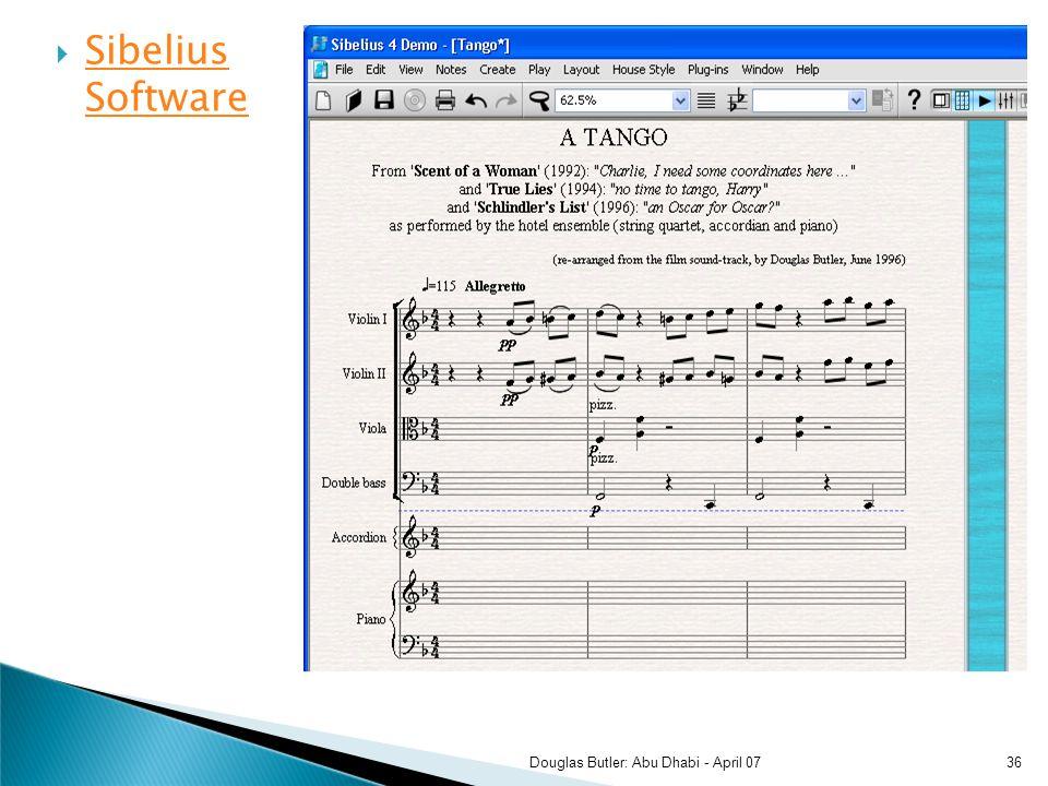 Sibelius Software Sibelius Software 36Douglas Butler: Abu Dhabi - April 07