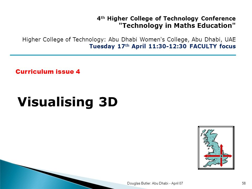 Visualising 3D 4 th Higher College of Technology Conference