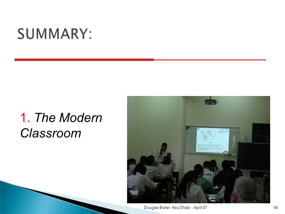 1. The Modern Classroom 60Douglas Butler: Abu Dhabi - April 07