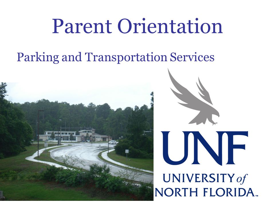 Parent Orientation Parking and Transportation Services
