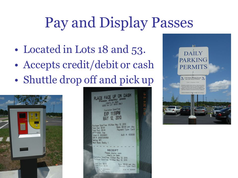 Pay and Display Passes Located in Lots 18 and 53.