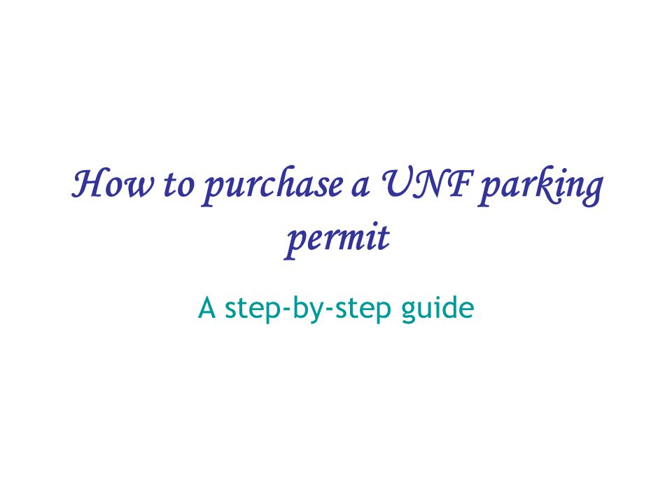How to purchase a UNF parking permit A step-by-step guide