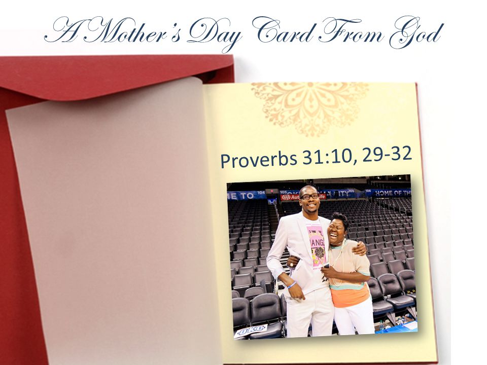 A Mothers Day Card From God Proverbs 31:10, 29-32
