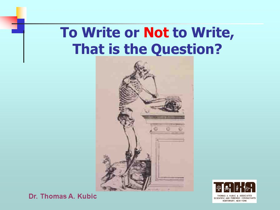 Dr.Thomas A. Kubic Report v.i. To make a statement of facts.