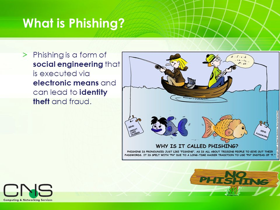 3 >Phishing is a form of social engineering that is executed via electronic means and can lead to identity theft and fraud. What is Phishing?
