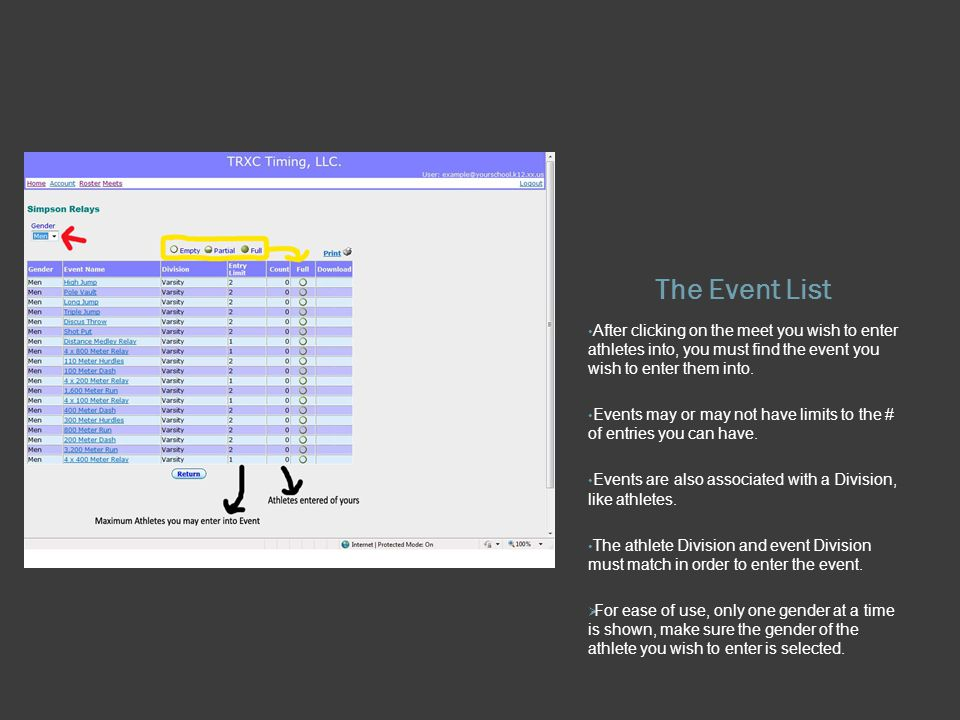 The Event List After clicking on the meet you wish to enter athletes into, you must find the event you wish to enter them into.